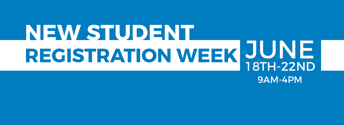 New Student Registration Week